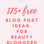 Struggling to come up with new content for your blog? This free download lists more than 200 awesome blog post ideas that will help you beat writer's block. #content #contentmarketing #bloggingtips #beautybloggers