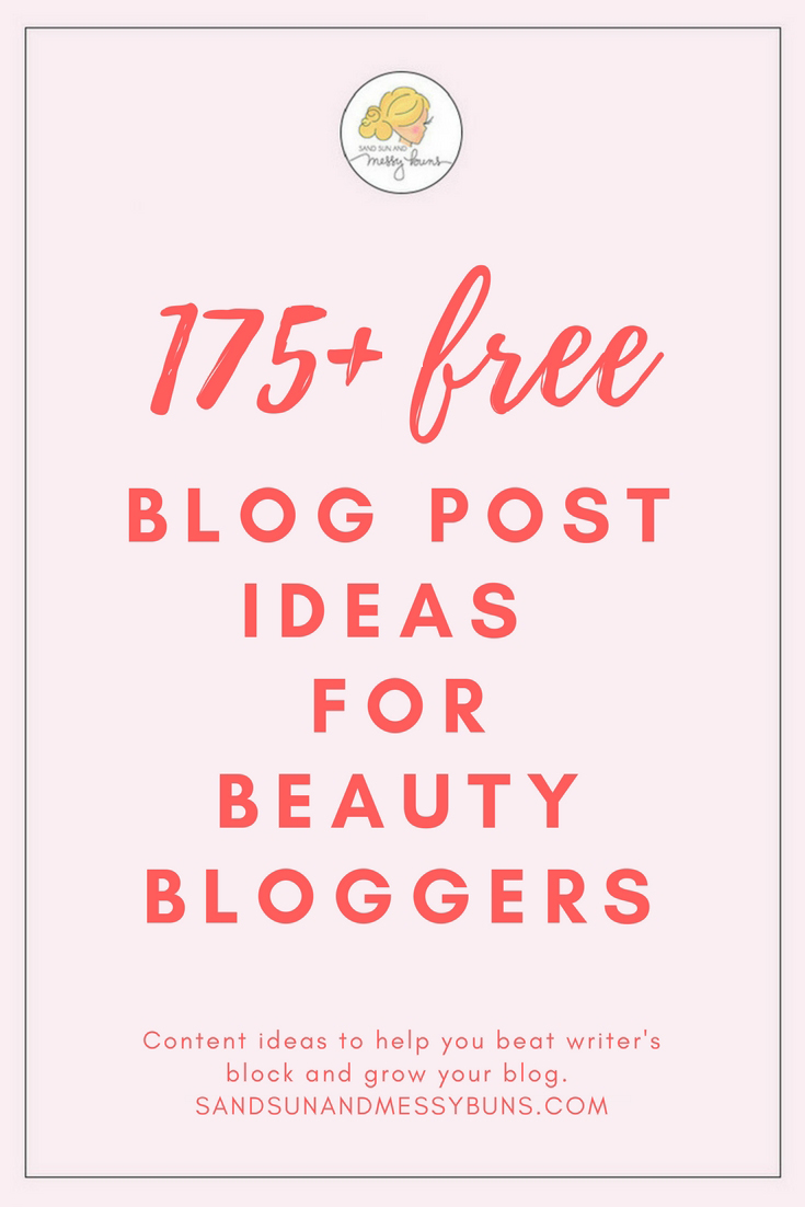 Solid pink background with a logo of a girl's profile with her hair in a messy bun. The text overlay reads 175+ Free Blog Post Ideas for Beauty Bloggers.