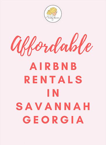 Affordable Airbnb Rentals in Savannah (Under $100) | Sand